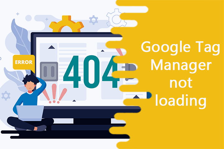 lỗi 404 của Google Tag Manager