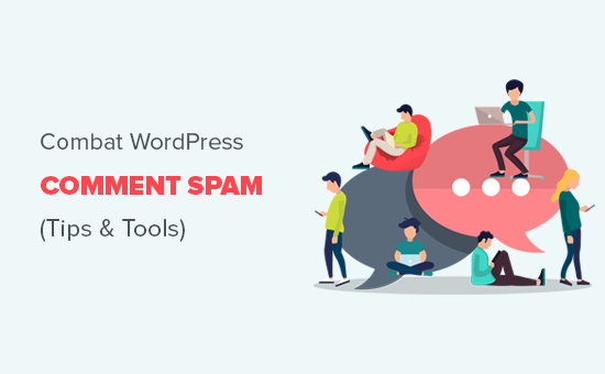 Combat WordPress comment spam with these tips and tools