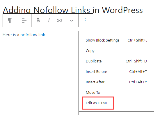 Selecting the option to edit your block as HTML