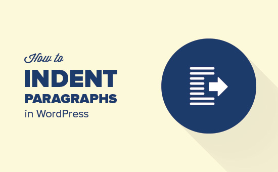 How to indent paragraphs in WordPress