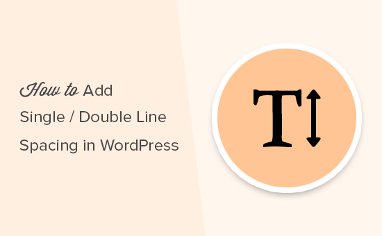 Adding single or double line spacing in WordPress